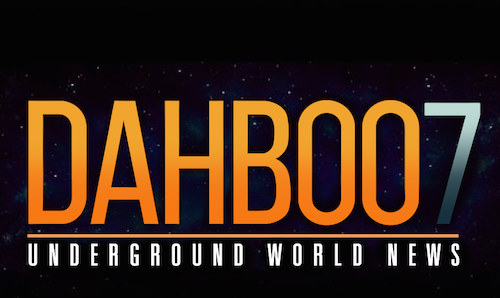 DAHBOO7 Underground World News