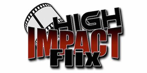 High Impact Flix video news
