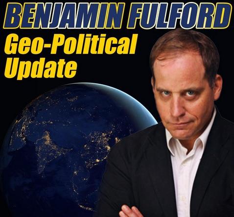 Benjamin Fulford geopolitical news and analysis