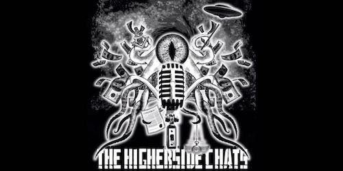 The Higherside Chats podcast